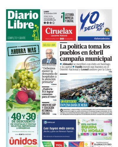 Portada Periódico Diario Libre, Lunes 16 de Diciembre, 2019