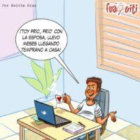 Caricatura Fuaquiti, 24 de Noviembre, 2020 – ¡El teletrabajo en cuarentena!