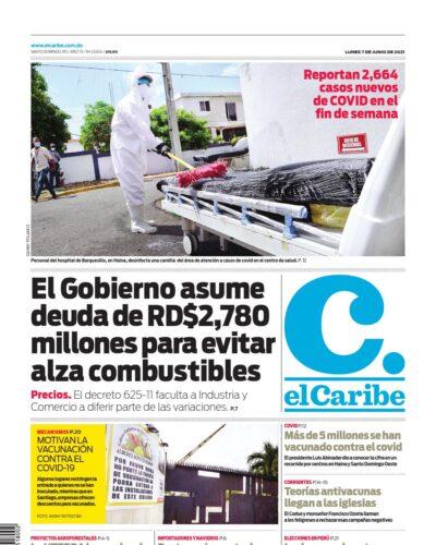 Portada Periódico El Caribe, Lunes 07 Junio, 2021