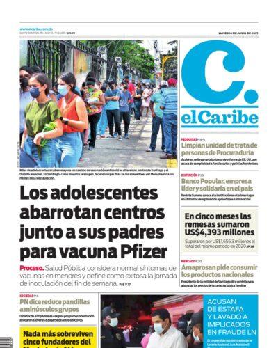 Portada Periódico El Caribe, Lunes 14 Junio, 2021